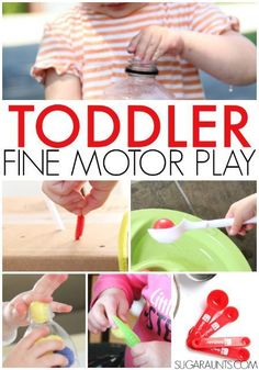 Toddler fine motor play ideas