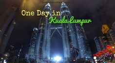 Looking for things to do in Kuala Lumpur? Check out my itinerary for spending one day in Kuala Lumpur with a veriety of activities, public transport, etc.