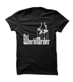 New World Order - The Godfather T Shirt - other colors are available - illuminati, nwo, slogan, clothes, fashion, women, men