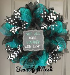 Not All Who Wander Are Lost Black and Teal Deco by BeautifulMesh