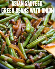 Thanksgiving side dish - Asian Sauteed Green Beans with caramelized onion, garlic and a dash of soy sauce is an easy and versatile side dish. It takes only 20 minutes to make,the beans turn out tender and crispy. Soy Sauce Green Beans, Asian Green Beans, French Green Beans, Sauteed Green Beans, Sauteed Greens, Cooking Green Beans, Chinese Green Beans, Fresh Green Bean Recipes, Green Bean Onion Recipe