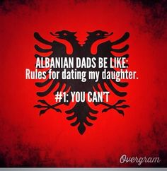 Know the rules for dating an Albanian girl!
