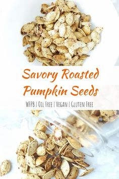 Our family loves these Savory Roasted Pumpkin Seeds! This recipe is healthy and so simple Raw Pumpkin Seeds, Roasted Pumpkin Seeds, Baked Pumpkin, Healthy Vegan Snacks, Delicious Vegan Recipes, Vegan Vegetarian, Healthy Recipes, Fall Recipes, Whole Food Recipes