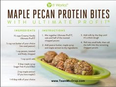 Recipe 4 Maple Pecan Protein Bites using our It Works! Ultimate Profit in creamy vanilla! Yummy Snacks, Healthy Snacks, Healthy Eating, Healthy Recipes, Healthy Bars, Paleo Food, Protein Snacks, Food Food, Yummy Recipes