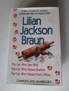 LILIAN JACKSON BRAUN THREE COMPLETE NOVELS 3 BOOKS MYSTERY HARDCOVER The Cat Who