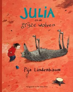 Julia en de grijze wolven - Pija Lindenbaum