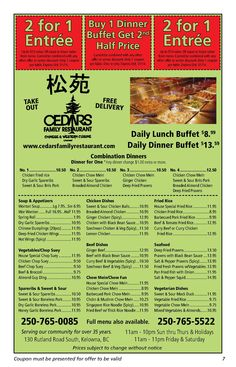Cedars is a great place to go with the family chow down and save a bundle! In Rutland at Hwy 33 and Rutland Road - just around the corner