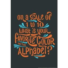 Favorite Color Snorg Tees Poster
