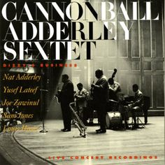 Cannonball Adderley Sextet: Dizzy's Business: Milestone Records (previous unreleased recordings from Riverside Records)