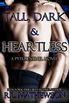 Tall, Dark and Heartless by R.l. Mathewson