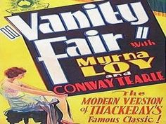 VANITY FAIR (aka INDECENT) | 1932 | Myrna Loy | FULL FILM | Pre-code adaptation of the William Makepeace Thackeray classic. Myrna Loy, at the dawn of her career, stars as Becky Sharp.