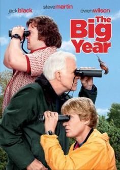 THE BIG YEAR - STEVE MARTIN, OWEN WILSON, JACK BLACK