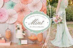 Wedding Color Combos : 這樣的薄荷色主題婚禮,會不會讓你想要立刻結婚?