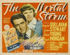 """"""" The Mortal Storm"""" 1940 Starring Margaret Sullavan, James Stewart, Robert Young The Roth family lead a quiet life in a small village in the German Alps during the early 1930's. When the Nazi's come to power, the family is divided and Martin Brietner, a family friend is caught up in the turmoil. Written by Col Needham <col@imdb.com>"""
