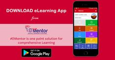 #Download #eLearning App from DMentor.in - The App provides an intensive platform to which, the students are exposed to further improve their skills and learn advanced courses and enhance #competitive #skills for their #success. #dmentor #digitalindia #dilce #digitallearning #mobileapp #educaionalapp #mobileeducation  https://goo.gl/uSrN9o