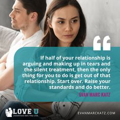Loving U, Love, Raise Your Standards, The Silent Treatment, Youre Not Alone, Verbal Abuse, Dating Coach, Common Sense, Dating Advice