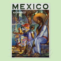 Xochimilco Mexico ~ Vintage Mexian Travel Poster from Zazzle.com