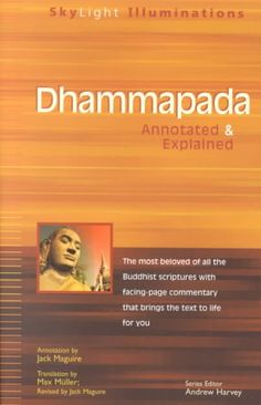 Dhammapada: Annotated & Explained