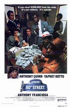 Across Street [R] 102 mins. Starring: Anthony Quinn, Yaphet Kotto, Anthony Franciosa, Paul Benjamin and Antonio Fargas Latest Movie Trailers, Latest Movies, Mafia, African American Movies, Anthony Quinn, Film Genres, Vintage Movies, Vintage Ads, Vintage Black