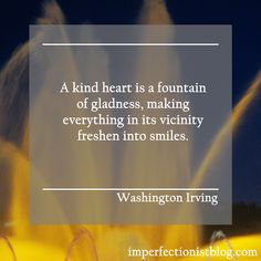 Washington Irving, born on this day in 1783, on kindness:  Have you noticed how simple kind gestures spread?