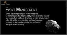 https://flic.kr/p/xdrwCm   Event Management   Events are an important part of modern day, Event management is the process by which an event is planned, and successfully produced. Organizing an event for your brand helps it in getting news mentions and brand exposure, increases its reach ability and also lets you interact with your audience directly.  bit.ly/1KsVj62