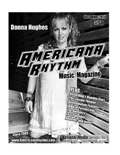 Americana Rhythm Music Magazine Issue #54  Our December release featuring Bluegrass songwriter Donna Hughes; Marion, VA's Lincoln Theater, IBMA coverage, A chat with Honky Tonk's Derailer, reviews, fall and winter fest opportunities and more!