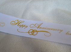 Happy Anniversary gold print ribbon ... 1 by ThisandThatCrafter