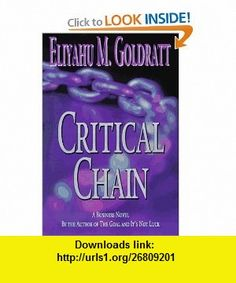 Critical Chain (9780884271536) Eliyahu M. Goldratt , ISBN-10: 0884271536  , ISBN-13: 978-0884271536 ,  , tutorials , pdf , ebook , torrent , downloads , rapidshare , filesonic , hotfile , megaupload , fileserve