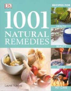 With <b>natural remedy recipes for health, beauty, home and garden and pets</b>, 1001 Natural Remedies is the most comprehensive reference available on this topic.