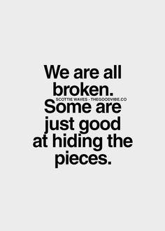 I knoe im broken