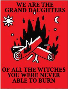"fuckyeahanarchistposters: ""June 23 is Saint Hans day in Denmark, which is celebrated across the country every year by burning bonfires with a witch effigy on top. As context, the Danish kingdom burned thousands of women accused of 'witchcraft' during. A Course In Miracles, Feminist Quotes, Feminist Art, Mo S, Book Of Shadows, Writing Prompts, Witchcraft, Wiccan Witch, Girl Power"