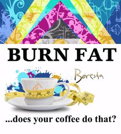 Home of the World's ONLY Fat Burning Coffee and Tea! interested?? boreshacoffee.com/ashleyolson