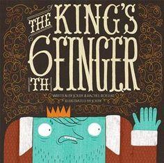 """""""The King's 6th Finger"""", Rachel Roellke (illustrated by Jolby) 2010"""