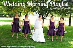 Melanie Gets Married: Wedding Morning Playlist