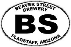 beaver street brewery... in flagstaff.  maybe lunch on the way back to scottsdale?