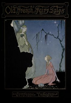 Illustration by Virginia Frances Sterrett in Old French Fairy Tales by Comtesse De Segur