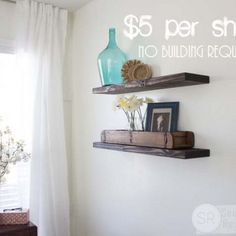Quick, Easy & Cheap DIY Floating Shelves | Southern Revivals