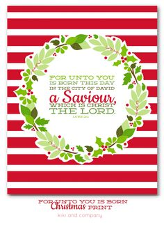 Kiki & Company —NEW Christmas Printable--For Unto You Is Born This Day