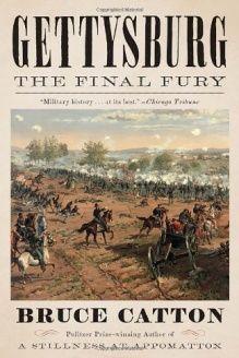 Gettysburg  The Final Fury (Vintage Civil War Library), 978-0345806055, Bruce Catton, Vintage; Reprint edition