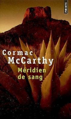 Méridien de sang, Cormac Mccarthy Thriller, Singing, Christmas Ornaments, Holiday Decor, Books, Romans, French, Reading, Livres