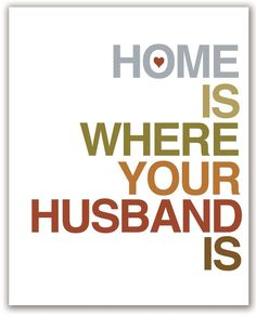 Mod Art Print Home Is Where Your Husband Is 8x10 door ModMemento