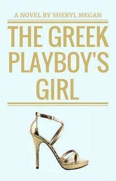 "You should read ""The Greek Playboy's Girl (#2 in FFAW Series)"" on #Wattpad. #Romance"