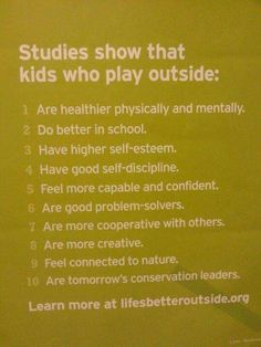 Kids who play outside...