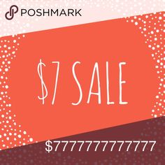 $7 SALE!! Most items are only $7!!! However trading values are $10 higher than price listed Other