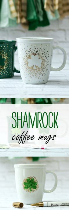 St. Patrick's Day Craft Idea - Shamrock Coffee Mug Created with Paint Pen - @It All Started With Paint