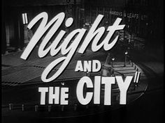 Night and the City (1950) #typography
