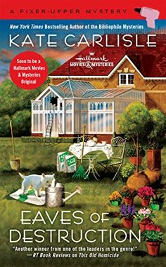 NOV 7 - Eaves of Destruction (A Fixer-Upper Mystery) by [Carlisle, Kate]