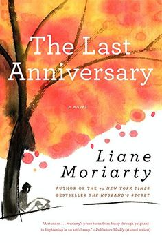 The Last Anniversary: A Novel by Liane Moriarty http://www.amazon.com/dp/0060890681/ref=cm_sw_r_pi_dp_.i0kub17882T9