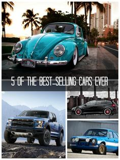 The MOST popular cars in the World. EVER. You may be surprised by some of these cars....