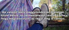 Motiváció - Idézetek gyüjteménye - idezetmania.hu